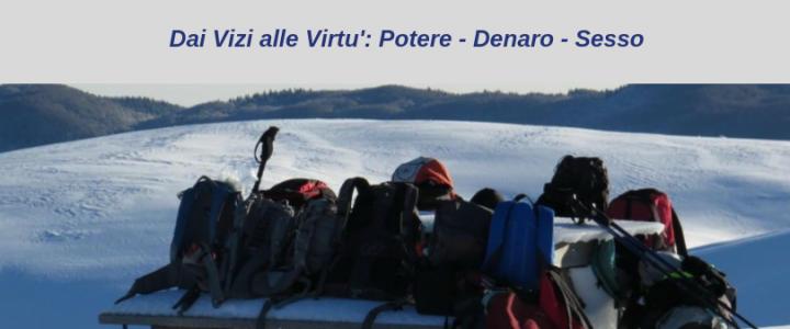 Uomini in Evoluzione: in cammino verso il nuovo maschile 2018 – 19 Dai Vizi alle Virtù.