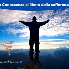 La Conoscenza ci libera dalla sofferenza anche al tempo del Coranavirus.