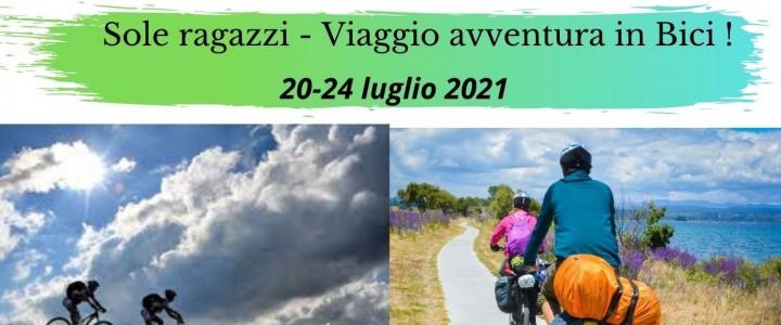 Sole Ragazzi – Viaggio Avventura in Bici da Tarvisio a Grado
